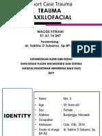 31-10-19, Mrs. SY, 33 y.o. Fraktur Blow Out+Fraktur Maxilla Le Fort I+Fr. Nasal. dr. Saktrio D Subarno, Sp. BP-RE.pptx