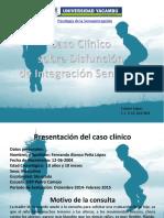 Caso Clínico Disfunción de Integración Sensorial