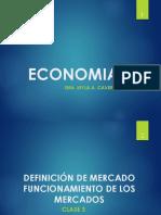 CLASE 3 ECONOMIA DEFINICION Y FUNCION DE MERCADOS (1) [Autoguardado].ppt