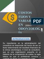COSTOS FIJOS Y VARIABLES EN ODONTOLOGÍA