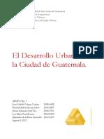 El Desarrollo Urbano de La Ciudad de Guatemala