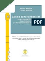 Mascolo, Estudo Com Harmônicos Para Desenvolvimento Da Embocadura e Melhor Sonoridade e Flexibilidade - Para Flauta