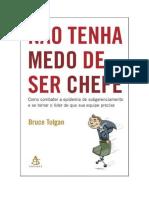Baixar Não tenha medo de ser chefe Livro Grátis (PDF ePub Mp3) - Bruce Tulgan.pdf