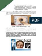 La Tomografía Axial vs Resonancia Magnetica Nuclear-biofisica
