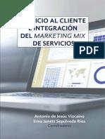 Servicio al cliente e integración del marketing mix de servicios