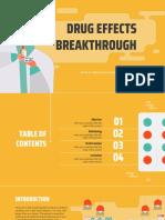Drug Effects Breakthrough by Slidesgo.pptx