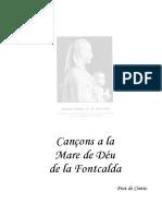 Cançons a La Mare de Déu de La Fontcalda_romiatge Prat de Comte_ Recopilació a Càrrec de Núria Pujol, Veïna Del Poble