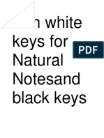 with white keys for Natural Notesand black keys for Accidentals.docx