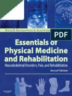 Essentials of Physical Medicine and Rehabilitation 2nd ed. - W. Frontera, et. al., (Saunders, 2008) WW.pdf