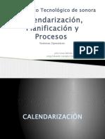 Calendarizacion_Planificacion_y_Procesos.pptx
