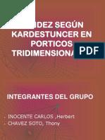RIGIDEZ SEGÚN KARDESTUNCER EN PORTICOS TRIDIMENSIONALES.ppt