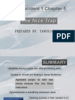 Case the Nice Trap