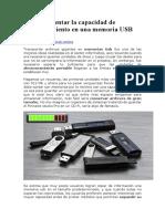 Cómo aumentar la capacidad de almacenamiento en una memoria USB.docx