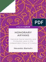 """""""Honorary Aryans"""", de Nevenko Bartulin"""