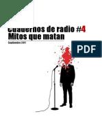 Cuadernos de Radio #4. Mitos Que Matan