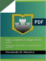 Guia Completa Trabajo Desde Casa_ Estrategias Rento en Linea (Spanish Edition) - Fernando M. Moreira