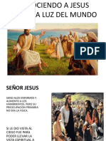 Conociendo a Jesus Como La Luz Del Mundo