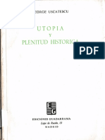 Utopía y Plenitud Histórica - George Uscatescu