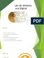 Revolução Do Dinheiro Na Era Digital