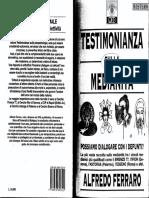 Testimonianza Sulla Medianita' - Alfredo Ferraro