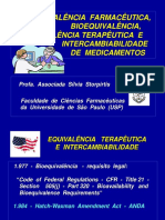 Eq. Farmacêutica, Bioequivalência, Eq. Terapêutica e Intercamb. de Med.- Sílvia Storpirtis - 2013
