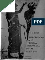 James E O Introduccion a La Historia Comparada de Las Religiones.pdf