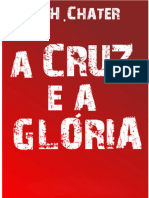 A Cruz e a Gloria E H Chater
