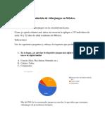 Encuesta Con Graficas de La Industria de Videojuegos en Mexico.
