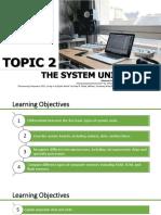 Topic 2 System Unit
