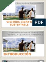 Vivienda Digna & Sustentable