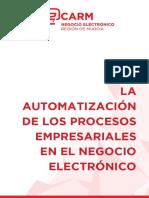 La Automatizacion de Los Procesos Empresariales en El Negocio Electronico