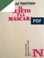 Vattimo, Gianni. - El Sujeto Y La Mascara. Nietzsche y El Problema de La Liberacion [1989]