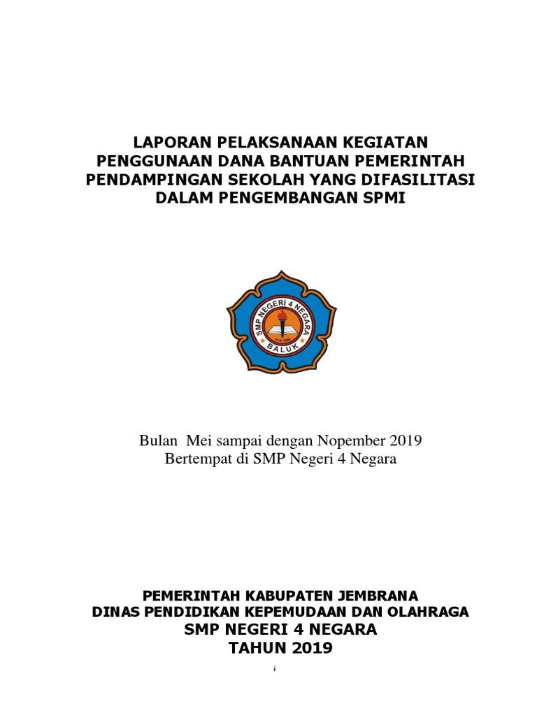 Laporan Pendampingan Pengembangan Spmi Smpn 4 Negara 2019