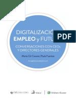 Digitalización, Empleo y Futuro (Conversaciones Con CEOs Y Directores Generales)