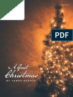 Quiet Christmas Previews