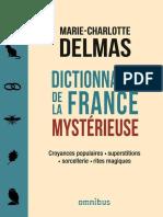 Dictionnaire de La France Mysterieuse - Marie-Charlotte Delmas