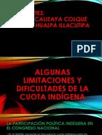 limitaciones de la cuota indígena