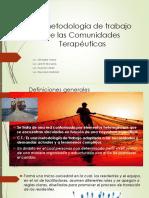 La metodología de trabajo de lasComunidades Terapeuticas.pdf