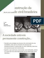 A Construção Da Sociedade Civil Brasileira 2