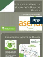 Hábitos Saludables Con Productos de La Hoya de Huesca