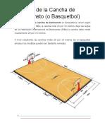 Medidas de La Cancha de Baloncensto
