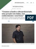 """Andreu Navarra_ """"Estamos criando o ciberproletariado, uma geração sem dados, sem conhecimento e sem léxico"""" _ Internacional _ EL PAÍS Brasil.pdf"""
