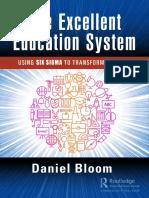 Daniel Bloom - The Excellent Education System_ Using Six Sigma to Transform Schools (2018, Productivity Press_CRC Press)