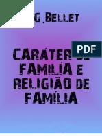 Carater de Familia e Regiao de Famila J G Bellet