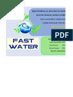 Estudio e y f. Fast Water