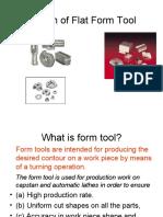 Design of Flat Form Tool