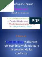 3e Alcances Del Uso de La Violencia Para La Solución de Conflictos