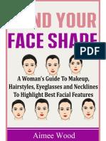 Mind Your Face Shape