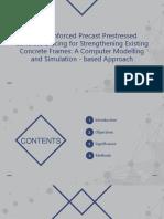 Fiber Reinforced Precast Prestressed Concrete Bracing for Strengthening