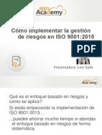 Implementación de la gestión de riesgos en la norma ISO 9001:2015